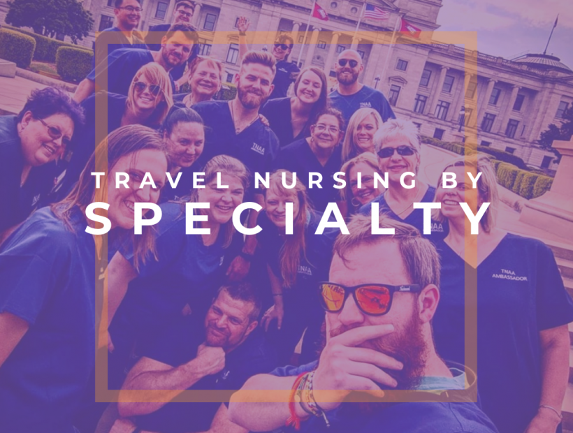 tnaa travel nurse specialties